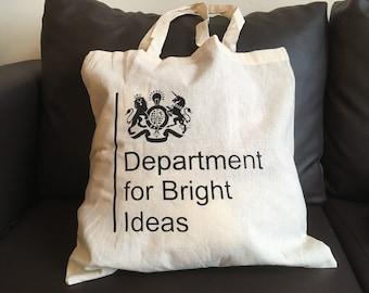 Screenprinted tote bag: Department for Bright Ideas