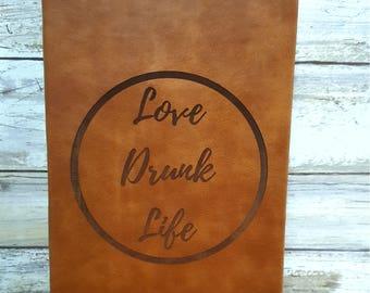 Love Drunk Life journal