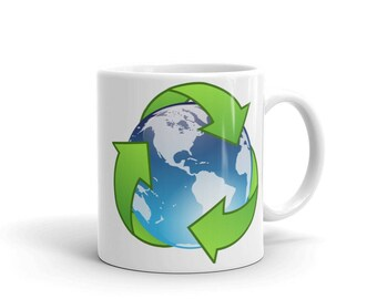Recycle Mug | Environmental Mug | Earth Friendly Mug | Reduce Reuse Recycle | Environment | Eco-Friendly Mug | Sustainable Mug
