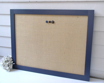 Modern Magnetic Burlap Bulletin Board with Handmade Navy Blue Wood Frame 20.5 x 26.5 - Magnet Board - Fabric Covered Memo Board
