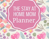 Stay at Home Mom Planner ...