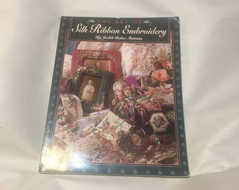 The Art of Silk Ribbon Embroidery by Judith Baker Montano, 1993 Paperback
