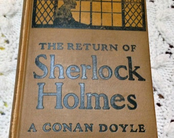 Flash Sale- The Return of Sherlock Holmes- Arthur Conan Doyle- Copyright 1905 McClure Phillips & Co- 100+ Years Old Book!