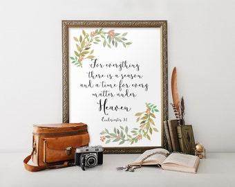 Ecclesiastes 3:1, Bible verse wall art, To Everything there is a Season, Nursery art, Printable home decor Bible verse print Scripture BD808