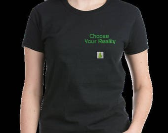 Choose Your Reality Shirt