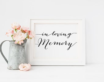 """PRINTABLE Art """"In Loving Memory"""" 4x6 Wedding Table Sign Print, Memorial Table, Reception Printable, Black and White Typography, Download"""