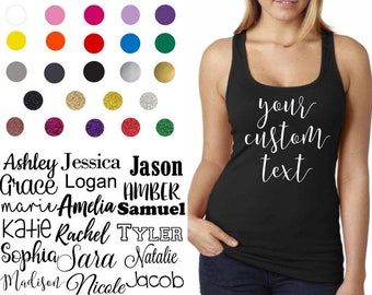 Custom Tank Top - Custom Women's Shirt  - Racerback Top - Customized T-Shirt - Custom HTV Shirt