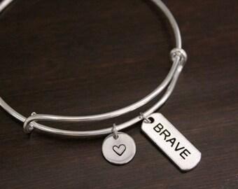 Brave Bangle - Brave Bracelet - Brave Jewelry - Brave Charm - Brave - Inspirational Bangle - I/B/H