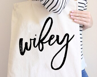 """Tote Bag """"Wifey"""" Wedding Gift for Bride or Bridal Shower, Gift Bag for Newlywed or Wife - Wedding or Anniversary Gift  (Item - BWF300)"""