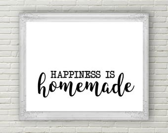 Happiness Is Homemade Printable | Home Sweet Home Sign | Farmhouse Decor | Living Room Decor | Bedroom Decor | Office Decor
