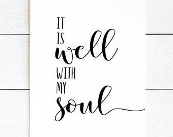 It Is Well With My Soul, Home Decor, Kitchen Decor, Rustic Decor, Farm House Decor, Religious Decor, Printable Verses, Bible Verse Print