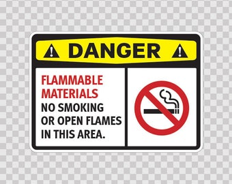 Decals Sticker Danger Flammable Materials No Smoking  Or Open Flames In This Area safety sign 14207