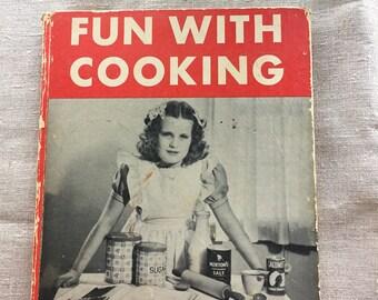 1947 Fun With Cooking- Mae Blacker Freeman - Children's Cookbook
