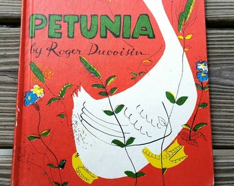 1950 Petunia by Roger DuVoisin, Published by Alfred A, Knopf, Hardcover Vintage Children's Book, Farm Animals, Petunia the Goose