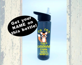Personalized water bottle oh for fox sake bottle your name on a water bottle tumbler water bottle with straw customized water bottles