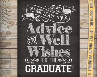 "Graduation Advice, Please Leave your Advice and Well Wishes for the Graduate Sign, 8x10/16x20"" Chalkboard Style Printable Instant Download"