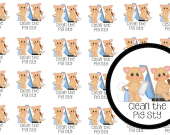 Clean the pig sty planner sticker
