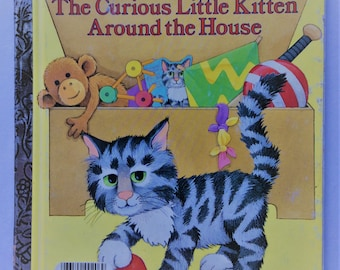 The Curious Little Kitten Around the House - vintage 1986 Little Golden Book
