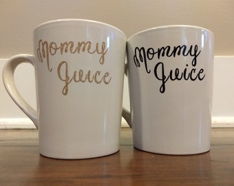 Mommy Juice Coffee Mug