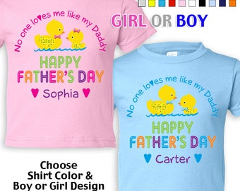 Happy Father's Day T-Shirt - No One Loves me Like my Daddy - Girls - Boys - infant - Personalized w/Name