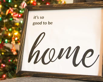 It's So Good To Be Home, Printable artwork