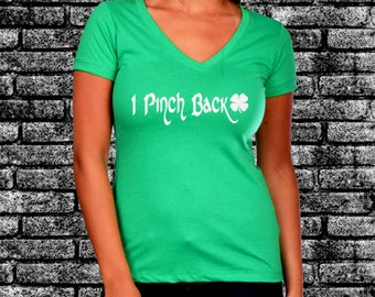 I Pinch Back Glitter Ladies Shirt | Funny | Drinking Shirt | St Patrick's Day | Irish | St. Paddy
