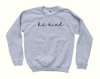 Be Kind - pull ras du cou en bonté