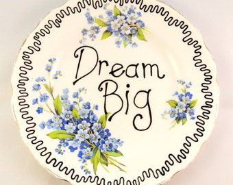Dream Big Inspirational Quote Pretty Vintage Bone China Floral Plate Wall Decoration Gift for Her Graduation Present Forget me Nots Trinket
