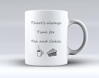 Theres Always Time for Tea and Cakes Gift Christmas Gift Present 11oz MUG