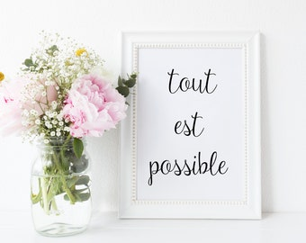 Tout est possible Print Everything is possible Print French Quote Printable Typography Poster Inspirational Quote Wall Decor Modern Art