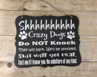 Do Not Knock/Crazy Dog Door Hanger/Sign/ Do not Disturb Sign/ No Soliciting Sign/ Do not Knock Sign