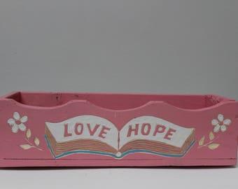 Pink 'love/hope' Garden Box