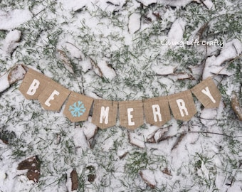 Be Merry Banner, Christmas Decor, Be Merry Sign, Be Merry Burlap Banner, Merry Banner, Christmas Banner, Burlap Banner for Christmas,