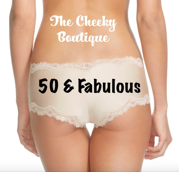 50 and Fabulous Birthday Beige Cheeky Panties FAST SHIPPING