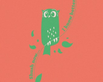 Know it owl, A5 print, cute kids print, orange green, funny, mums gift
