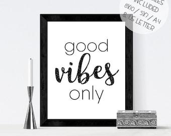 Black glitter print, Good Vibes Only, black glitter PRINTABLE, black sparkle wall art, typographic print, monochrome wall print, wall art