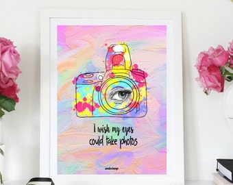I wish my eyes could take photos, camera, photographer, photo, eyes, home decor,