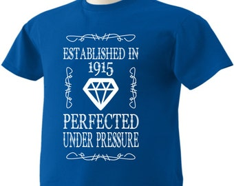 102nd Birthday T-Shirt 102 Years Old Established in 1915 Perfected Under Pressure Diamond