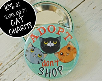 Adopt Don't Shop Cat Badge; cat pin badge;cat button badge; cat lover gift