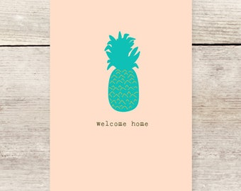 Welcome Home Pineapple Greeting Card, New Home greeting card, Housewarming Card