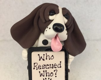 Basset Hound Dog Puppy Who Rescued Who Sign Handmade in USA Clay Sculpture