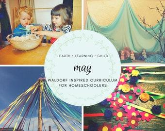 Waldorf Inspired May Curriculum Guide (Homeschool, Children, Daycare, Montessori)