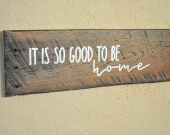 Home Decor Sign, Reclaimed Wood Sign, So Good Sign, Home Sweet Home, Rustic Decor, Salvaged Wood Sign, Pallet Wood Sign