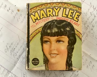Mary Lee Big Little Book Mystery of Indian Beads by Alice Anderson 1937