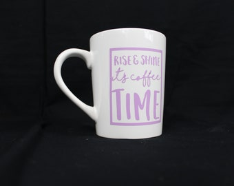 Rise & Shine Coffe Mug