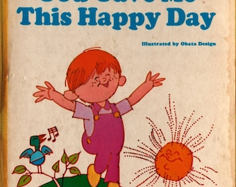 God Gave Me This Happy Day + Obata Design + 1970s + Vintage Kids Book