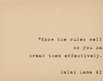 Dalai Lama Quote - Breaking Rules - Rebellious Political Art Print - Inspirational Quote - Buddhist Spiritual Quote