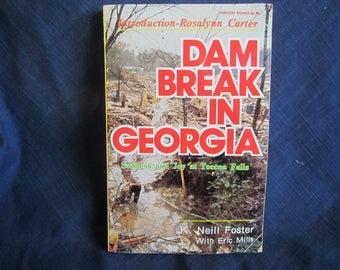 1978 ** Dam Break in Georgia ** Sadness and Joy at Toccoa Falls ** K Neill Foster  ** sj