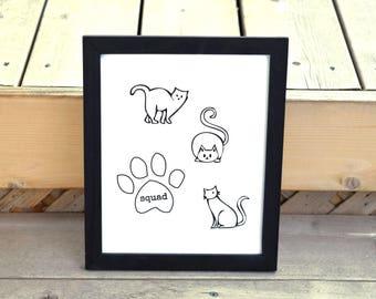 Cat Art, Squad, Cat Lover, Wall Art, Wall Decor, Funny Cat Art, Cat Decor