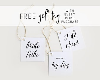 Free Custom Gift Tag With Every Robe Purchase! (Do not purchase)